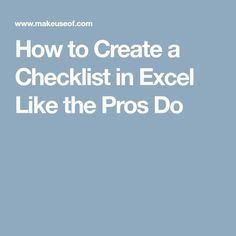 How to Create a Checklist in Excel Like the Pros Do