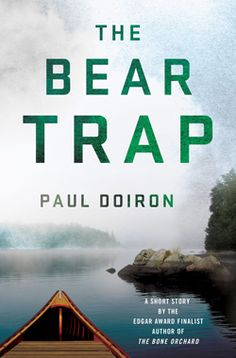 The Bear Trap, a Mike Bowditch short story by Paul Doiron