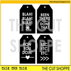 The Talk the Talk cut file set includes 4 tags by TheCutShoppe