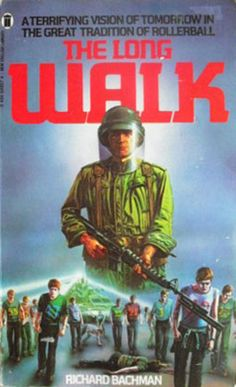 The Long Walk, by Richard Bachman (Stephen King).