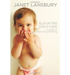 Janet Lansbury's advice on respectful parenting is quoted and shared by millions of readers worldwide. Inspired by the pioneering parenting philosophy of her friend and mentor, Magda Gerber, Janet's influential voice encourages parents and child care professionals to perceive babies as unique, capable human beings with natural abilities to learn without being taught