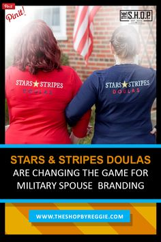 Stars and Stripes Doulas are Changing the Game for Military Spouse  Branding | http://theshopbyreggie.com/2017/06/24/stars-stripes-doulas-changing-game-military-spouse-branding/