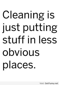 A child's thoughts on cleaning.