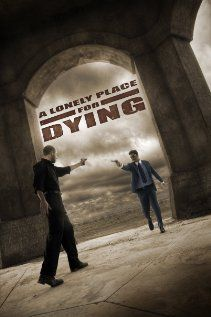 A Lonely Place for Dying poster, t-shirt, mouse pad Justin Evans, Michael Wincott, James Cromwell, Ross Marquand, Waiting For Him, Top Movies, Action Movies, Movies Showing, Movies Online