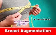 Breast augmentation: Artificial enlargement of the breasts Augmentation or  Mammoplasty procedure, enlarges your breasts. This can be done with either silicone or saline implant, as well as using your own fat. The procedures can also change the size and shape of your breast or make them more symmetrical. Lack of symmetry can be results of natural anatomy, the aging process, or changes in the breast size following lumpectomy or mastectomy procedure. For More Info :-