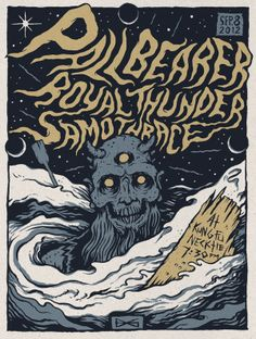 Pallbearer, Royal Thunder & Samothrace show poster by Bruno Guerreiro, via Behance
