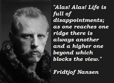 Fridtjof Nansen Quotes Simple Nailed Itfridtjof Nansen Quotes  Couldn't Have Said It Better