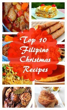 Celebrate Christmas and the holiday season with these tried and tested, delicious Top 10 Filipino Recipes for Christmas!