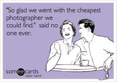 Photography ecards, photography, funny photography sayings