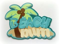 """Up for your consideration is this adorable title """"BEACH BUM"""". The background paper is NOT included. Pattern used is from TREASURE BOX DESIGNS. All products come from a pet free and smoke free home. 