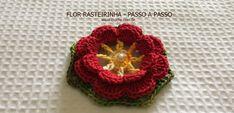 Flor rasteirinha passo a passo   Croche.com.br