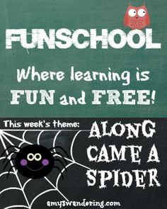 Funschool: Along Came a Spider - a list of FREE educational lesson plans and printables about spiders