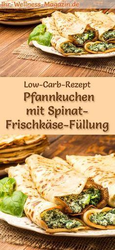 Low-Carb-Rezept für Pfannkuchen mit Spinat-Frischkäse-Füllung: Kohlenhydratarme, herzhafte Pfannkuchen - gesund, kalorienreduziert, ohne Getreidemehl #lowcarb #pancakes #pfannkuchen