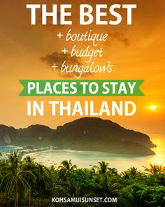 The best places to stay in Thailand: five-star, boutique, budget and Thai bungalow resorts – our hand-picked favourites for 2016!