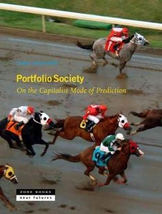 Portfolio Society: On the Capitalist Mode of Prediction