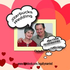 Starbucks Wedding Ceremony By Celebrity Wedding Officiator Dr. Linda - www.facebook.com/legallymarried or blog.theclergynetwork.com