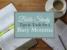 Bible Study Tips & Tools for a Busy Momma- a five day series with lots of great resources.