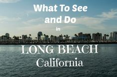 36 Hours in Long Beach, California @PennySadler