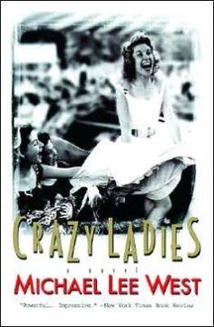 Crazy Ladies - Michael Lee West