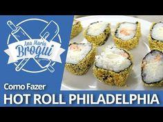 Ana Maria Brogui #127 - Como fazer Hot Roll Philadelphia (+playlist)
