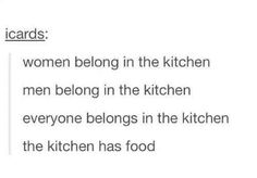 When it was revealed who really belongs in the kitchen: