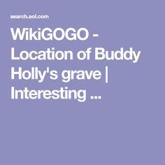WikiGOGO - Location of Buddy Holly's grave   Interesting ...