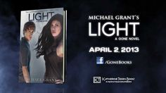 LIGHT by Michael Grant — Official US Book Trailer (1 of 3)