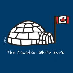 white houses, canadian humor, canada, canadian white, funni canadian