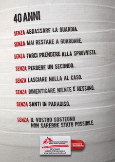 MEDICI SENZA FRONTIERE ad (2011). AD: Valentina Raccuia; CW: Francesco Trapani. Creative Director: Marco Carnevale.