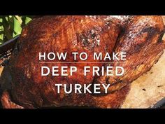 Crispy outside, juicy inside, A faster way to make turkey. Herb butter injected marinade adds flavour throughout with a tasty dry rub - How to Make Deep Fried Turkey Best Christmas Recipes, Thanksgiving Recipes, Fall Recipes, Thanksgiving 2017, Weird Food, Crazy Food, Oven Roasted Turkey, Cookout Food, Herb Butter