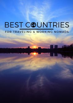 If you are a digital nomad or a perpetual traveler, here is a comprehensive list showing the best countries in the world that best fits your lifestyle! | via http://iAmAileen.com/best-countries-in-the-world-traveler-nomads/ #travel #countries #nomad