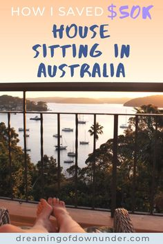 Find out how I saved over $50k in rent by house sitting in Australia and get paid to house sit in luxury Sydney homes. #housesitting #petsitting #luxurytravel #housesitter #petsitter Sydney Australia Travel, Visit Australia, Travel Advise, Travel Tips, Free Travel, Budget Travel, House Sitter Jobs, Cities In Wales, Australian Photography
