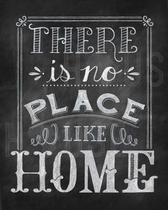 There is No Place Like Home Chalkboard Print by kendrahouse