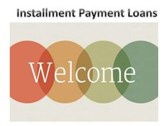 Installment Payday Loans Borrow Easy Cash For Short Term Needs