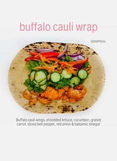 This buffalo cauliflower wrap is easy to make and very tasty! We have been obsessed with creating ca Vegetarian Wraps, Vegetarian Meal Prep, Vegetarian Recipes, Healthy Recipes, Lunch Recipes, Vegetarian Sandwiches, Dinner Recipes, Going Vegetarian, Vegetarian Breakfast