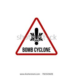 bomb cyclone weather warning sign. Red and black.