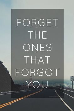 Just forget them