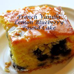 Fave Desserts '12 The Taylor House  French Vanilla Lemon Blueberry pound cake, moist pound cake