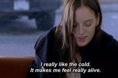 Cold alive
