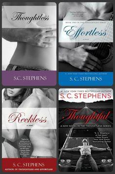 Românticos e Eróticos  Book: S.C. Stephens - Thoughtless  #1 a #3