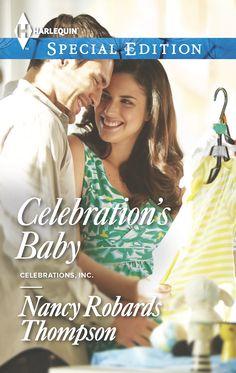Celebration's Baby -New Release -Nancy Robards Thompson