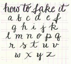 ... Pinterest | Script Alphabet, Handwriting Styles and Fake Calligraphy