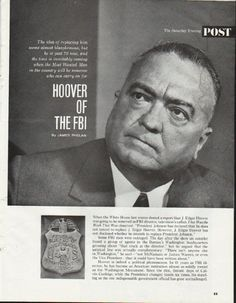 1965 HOOVER OF THE FBI vintage magazine article ~ by James Phelan ~ The idea of replacing him seems almost blasphemous, but he is past 70 now, and the time is inevitably coming when the Most Wanted Man in the country will be someone who can carry on ...