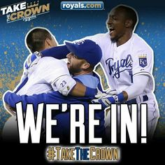 Let's go Royals! We're taking it to the World Series this year!