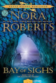 Bay of Sighs by Nora Roberts (The Guardians Trilogy #2) $4.99