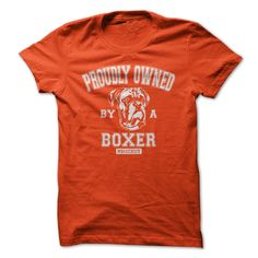PROUDLY OWNED BY A BOXER - #wedding gift #appreciation gift