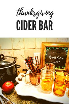 Thanksgiving Drinks, Fall Drinks, Apple Cider Bar, Fall 2018, Event Decor, Alcoholic Drinks, Party Ideas, Baby Shower, Events