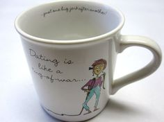 Hallmark Coffee Cup Funny Mug Dating is like a by sweetie2sweetie