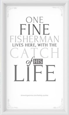 Fishing quotes - Drowning Worms~ For my cousin Rocky :)