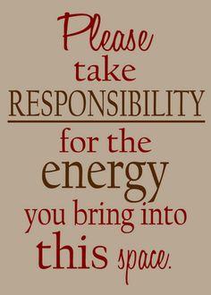 Please take responsibility.